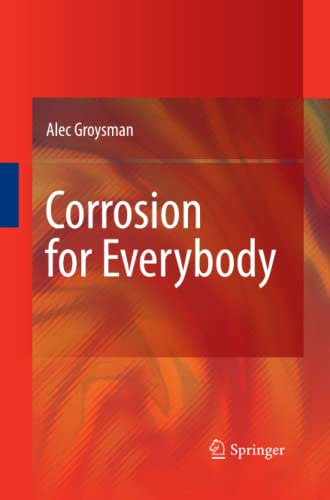 9789400791305: Corrosion for Everybody