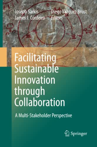 9789400791534: Facilitating Sustainable Innovation through Collaboration: A Multi-Stakeholder Perspective