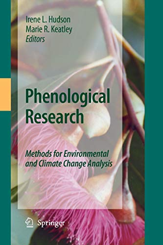 9789400791565: Phenological Research: Methods for Environmental and Climate Change Analysis