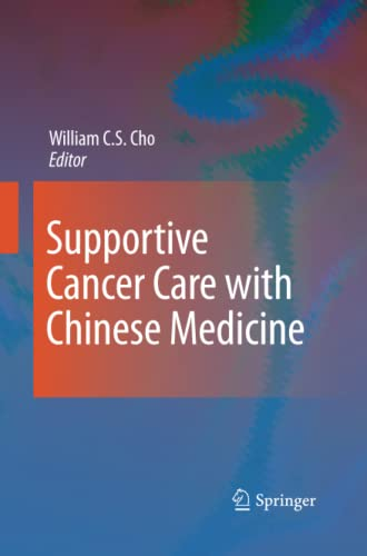 9789400791862: Supportive Cancer Care with Chinese Medicine