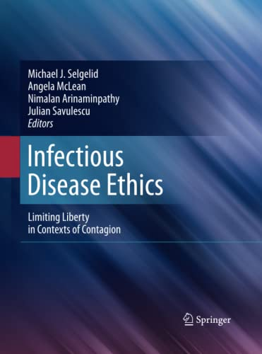 9789400791992: Infectious Disease Ethics: Limiting Liberty in Contexts of Contagion