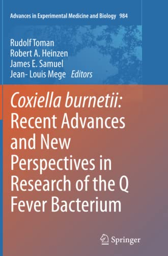 Coxiella burnetii: Recent Advances and New Perspectives in Research of the Q Fever Bacterium: ...