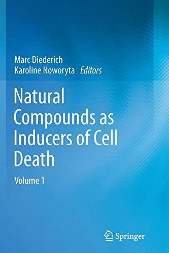 9789400792067: Natural compounds as inducers of cell death: volume 1