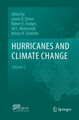 9789400792234: Hurricanes and Climate Change: Volume 2