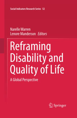 9789400792463: Reframing Disability and Quality of Life: A Global Perspective (Social Indicators Research Series)