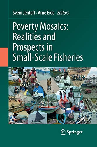 9789400792845: Poverty Mosaics: Realities and Prospects in Small-Scale Fisheries