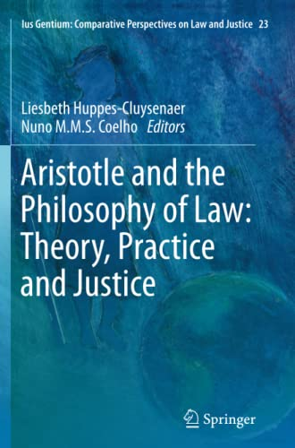 Aristotle and The Philosophy of Law: Theory,