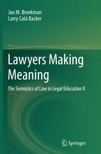 9789400793132: Lawyers Making Meaning: The Semiotics of Law in Legal Education II