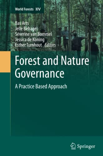 9789400793330: Forest and Nature Governance: A Practice Based Approach (World Forests)