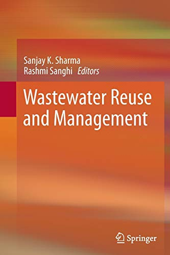 9789400793682: Wastewater Reuse and Management