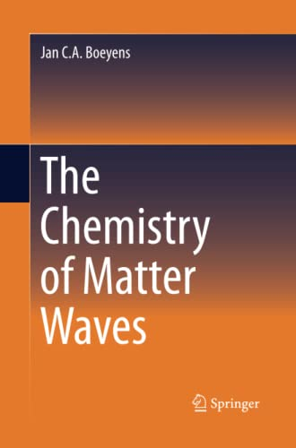 9789400794221: The Chemistry of Matter Waves