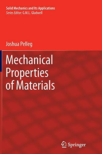 9789400794429: Mechanical Properties of Materials (Solid Mechanics and Its Applications)