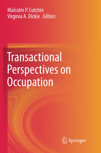 9789400794719: Transactional Perspectives on Occupation