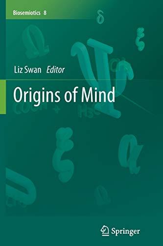 9789400795051: Origins of Mind (Biosemiotics)