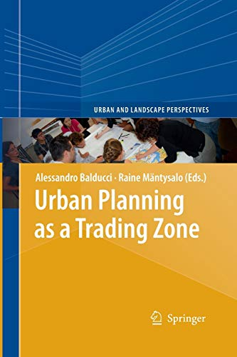 9789400795310: Urban Planning as a Trading Zone (Urban and Landscape Perspectives)