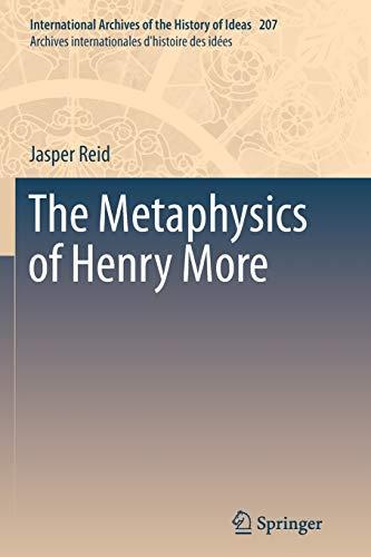 9789400795464: The Metaphysics of Henry More (International Archives of the History of Ideas Archives internationales d'histoire des idées)