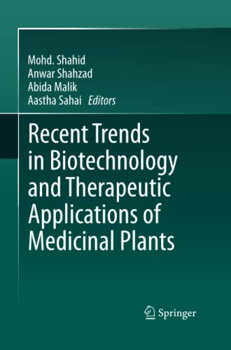 9789400795556: Recent Trends in Biotechnology and Therapeutic Applications of Medicinal Plants