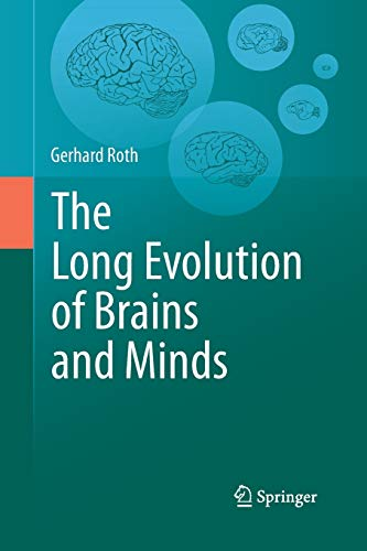 9789400796065: The Long Evolution of Brains and Minds