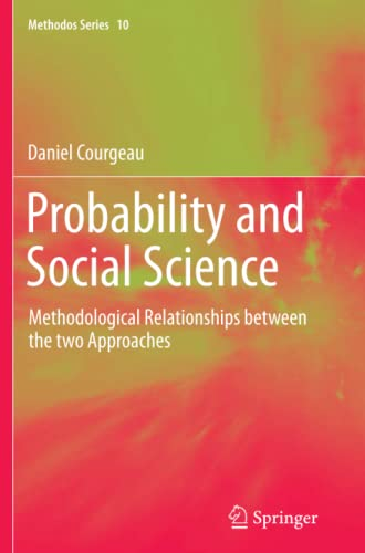Probability and Social Science: Methodological Relationships between the two Approaches (Methodos ...