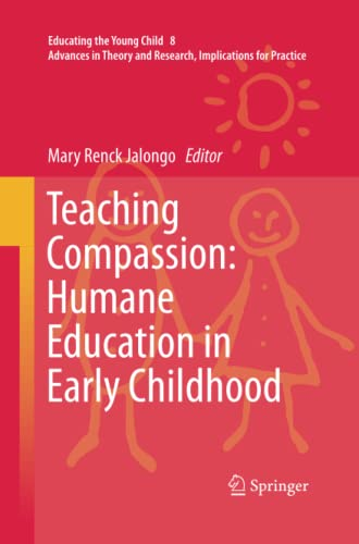 9789400796218: Teaching Compassion: Humane Education in Early Childhood (Educating the Young Child)
