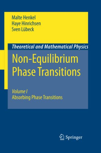 Non-Equilibrium Phase Transitions: Absorbing Phase Transitions Volume: Malte Henkel, Haye