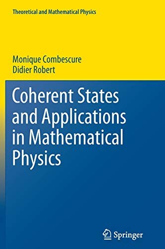 9789400796683: Coherent States and Applications in Mathematical Physics (Theoretical and Mathematical Physics)