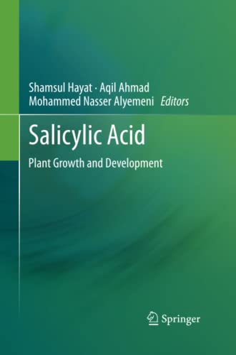 9789400797062: SALICYLIC ACID: Plant Growth and Development