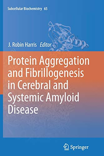 9789400797369: Protein Aggregation and Fibrillogenesis in Cerebral and Systemic Amyloid Disease