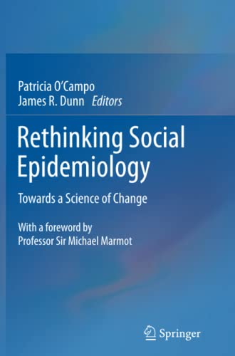 9789400797390: Rethinking Social Epidemiology: Towards a Science of Change