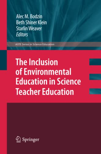 9789400798038: The Inclusion of Environmental Education in Science Teacher Education (ASTE Series in Science Education)