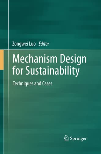 9789400798151: Mechanism Design for Sustainability: Techniques and Cases