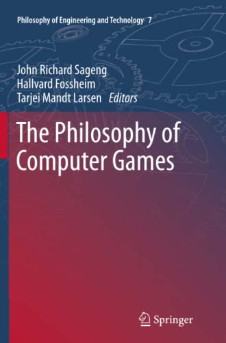 9789400798434: The Philosophy of Computer Games (Philosophy of Engineering and Technology)
