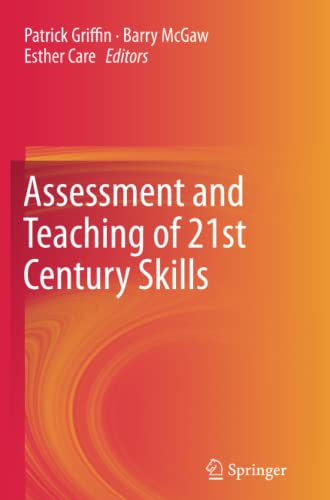 9789400798526: Assessment and Teaching of 21st Century Skills (Educational Assessment in an Information Age)