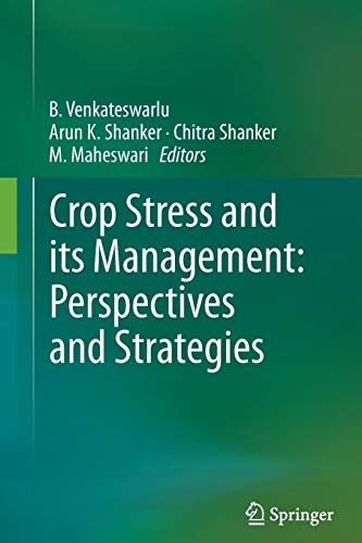 Crop Stress and Its Management: Perspectives and: Venkateswarlu, B. (Editor)/