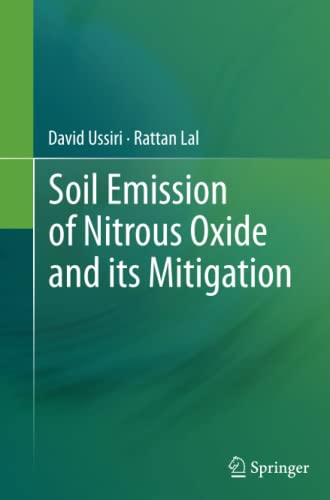 9789400798809: Soil Emission of Nitrous Oxide and its Mitigation