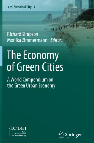 9789400798892: The Economy of Green Cities: A World Compendium on the Green Urban Economy (Local Sustainability)