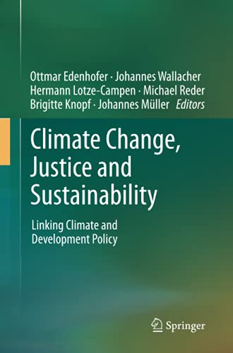 9789400799028: Climate Change, Justice and Sustainability: Linking Climate and Development Policy