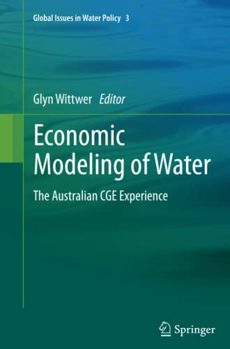 9789400799127: Economic Modeling of Water: The Australian CGE Experience (Global Issues in Water Policy)