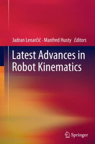 9789400799202: Latest Advances in Robot Kinematics