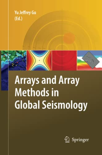 9789400799387: Arrays and Array Methods in Global Seismology