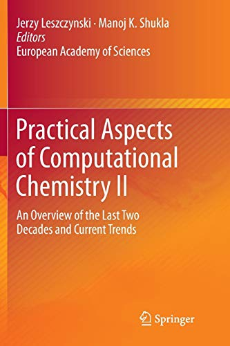Practical Aspects of Computational Chemistry II: An Overview of the Last Two Decades and Current ...