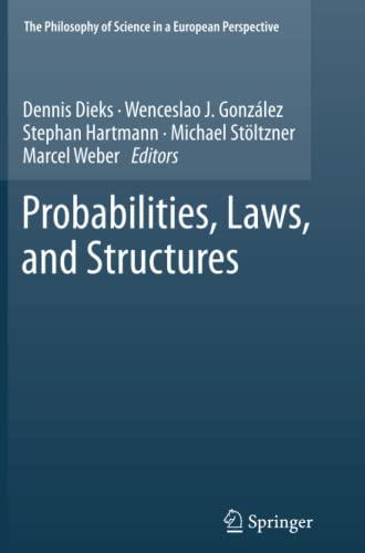 9789400799660: Probabilities, Laws, and Structures (The Philosophy of Science in a European Perspective)