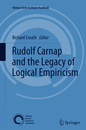 9789400799998: Rudolf Carnap and the Legacy of Logical Empiricism (Vienna Circle Institute Yearbook)