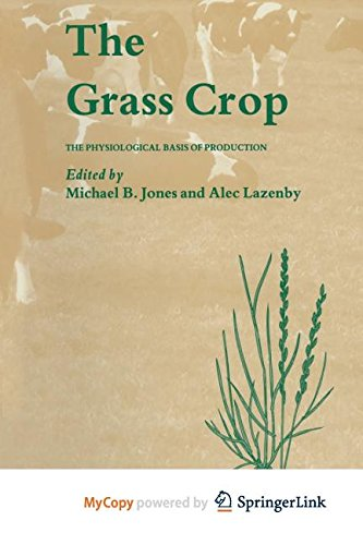 9789400911888: The Grass Crop: The Physiological basis of production