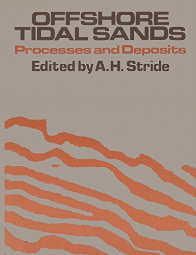 9789400957282: Offshore Tidal Sands: Processes and deposits