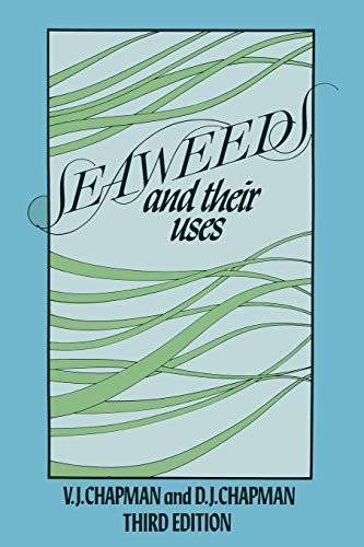 Seaweeds and their Uses (Paperback): Valentine Chapman