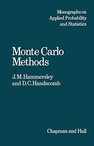 9789400958210: Monte Carlo Methods (Monographs on Statistics and Applied Probability)