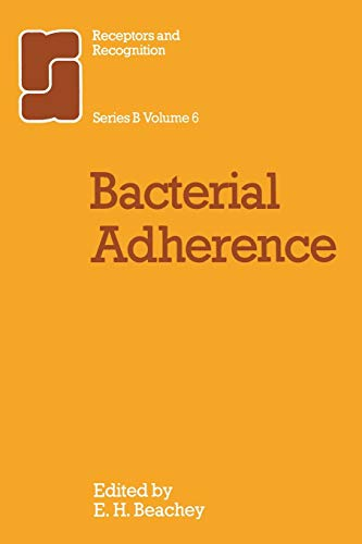 9789400958654: Bacterial Adherence (Receptors and Recognition) (Volume 6)