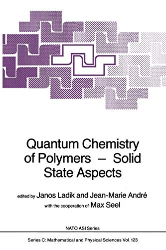 9789400963689: Quantum Chemistry of Polymers ― Solid State Aspects (Nato Science Series C:)