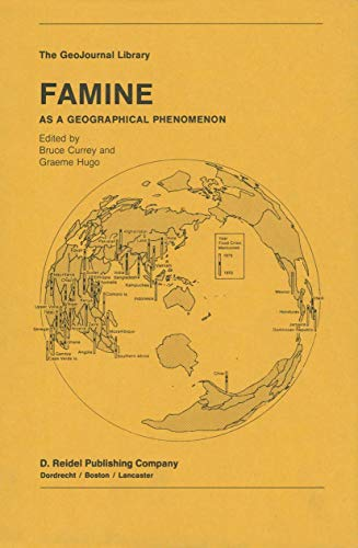 9789400963979: Famine: As a Geographical Phenomenon (GeoJournal Library)